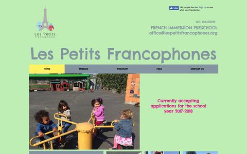 Screenshot of Home Page lespetitsfrancophones.com - Les Petits Francophones, a French Immersion Preschool In Oakland, CA - captured May 17, 2017