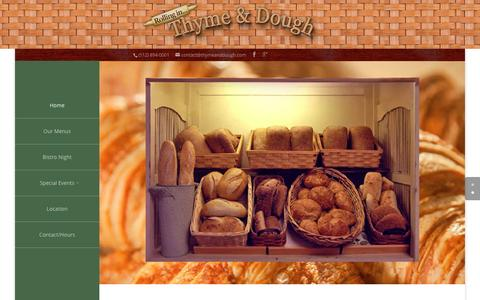 Screenshot of Home Page thymeanddough.com - Rolling in Thyme & Dough is Dripping Springs' authentic European bakery and cafe, just 30 miles west of Austin. Come out for a special brunch, or stop in on your way for a day in the Hill Country. | Rolling in Thyme and Dough - captured March 5, 2016
