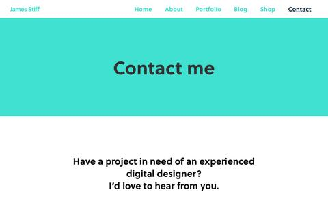 Screenshot of Contact Page jamesstiff.com - Contact - James Stiff - captured Aug. 7, 2016