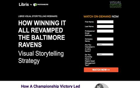 Screenshot of Landing Page photoshelter.com - How Winning It All Revamped the Ravens' Visual Storytelling Strategy | Visual Storytelling Webinars from Libris by PhotoShelter - captured March 13, 2019