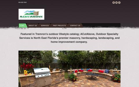 Screenshot of Home Page acutaboveoss.com - A Cut Above Outdoor Specialty Services - Home - captured Sept. 27, 2018