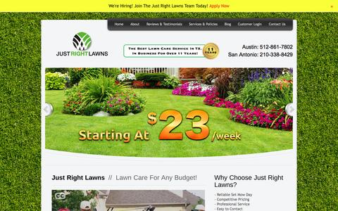 Screenshot of Home Page justrightlawns.com - Lawn Care Austin | Lawn Mowing Austin | Just Right Lawns - captured Oct. 6, 2014