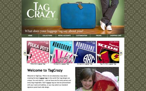 Screenshot of Home Page tagcrazy.com - Luggage Tags for Every Bag! TagCrazy.com - captured Feb. 27, 2016