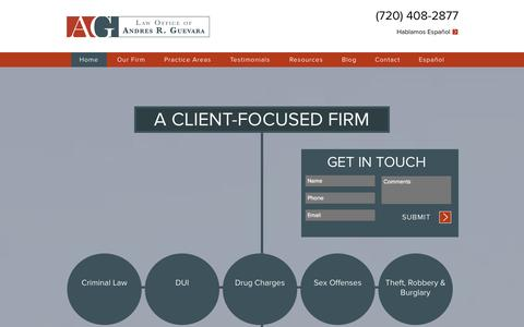 Screenshot of Home Page guevaracoloradolaw.com - Experienced Criminal Defense & DUI Attorney | Denver, CO | Law Offices of Andres R. Guevara - captured Oct. 2, 2014