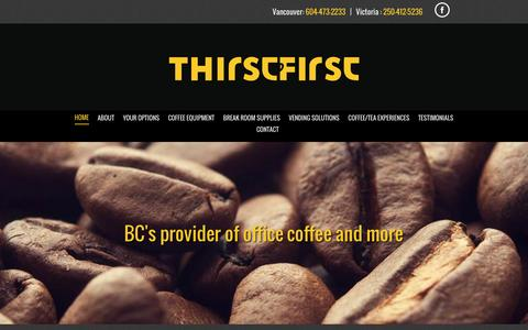 Screenshot of Home Page thirstfirst.ca - ThirstFirst | Premium Coffee | Vancouver, BC - captured Feb. 16, 2016