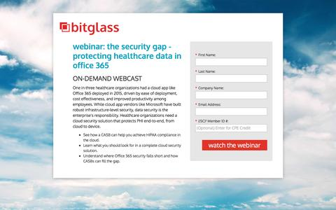 Screenshot of Landing Page bitglass.com - the security gap: protecting healthcare data in office 365 - captured Oct. 29, 2016