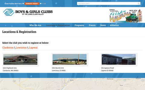 Screenshot of Locations Page poweroftheclub.org - Locations & Registration | Boys & Girls Clubs of the Lewis-Clark Valley - captured Oct. 11, 2017