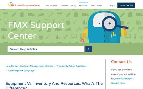 Screenshot of Support Page gofmx.com - Equipment vs. Inventory and Resources: What's the Difference? – Help Center - Facilities Management eXpress - captured Oct. 26, 2018