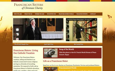 Screenshot of Home Page fscc-calledtobe.org - Franciscan Sisters of Christian Charity - Catholic women religious in service to the world that needs us, living our vocation in a variety of rewarding ministries. We respond to God's call to serve as Franciscan Sisters in Catholic Education, health  - captured Oct. 6, 2014