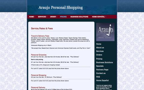 """Screenshot of Pricing Page araujopersonalshopping.com - Araujo Personal Shopping -  HomeAbout usServicesOrdersPricingBusiness SolutionsSpecialsPartners PageContact usFAQHome Español""""And do not neglect doing good and sharing; for with such sacrifices God is pleased"""" - Hebrews 13:16 - captured Sept. 30, 2014"""