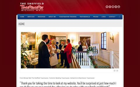 Screenshot of Home Page thesheffieldtoastmaster.co.uk - Sheffield Toastmaster | Michael Wall | Master of Ceremonies | Speaker | The Sheffield Toastmaster - captured Oct. 9, 2014