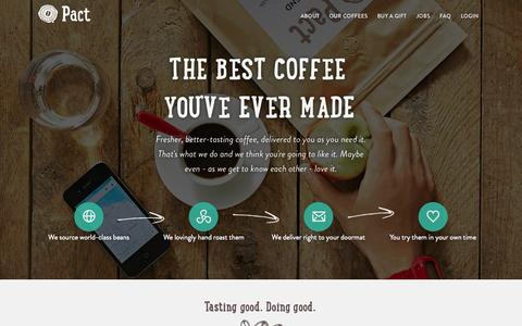 Screenshot of Home Page pactcoffee.com - Pact | Delivering fresh, better tasting coffee - captured May 13, 2015