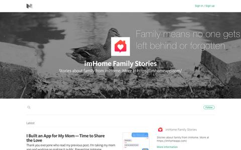 Screenshot of Blog medium.com - imHome Family Stories – Medium - captured Dec. 6, 2016