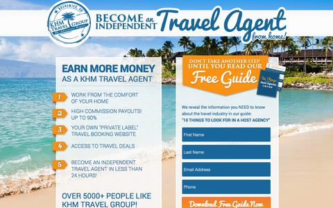 Screenshot of Landing Page khmtravel.com - Become an Independent Travel Agent! Free Information! - captured Oct. 27, 2014