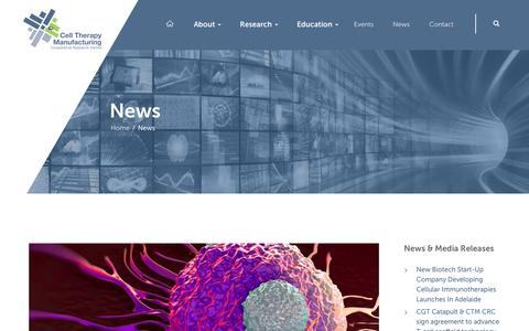 Screenshot of Press Page ctmcrc.com - News - Cell Therapy Manufacturing - captured Oct. 13, 2016