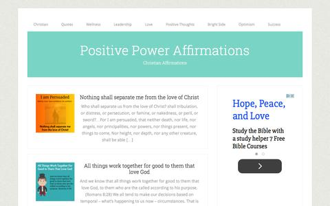 Screenshot of Home Page positivepoweraffirmations.com - Positive Power Affirmations – Christian Affirmations - captured May 14, 2016