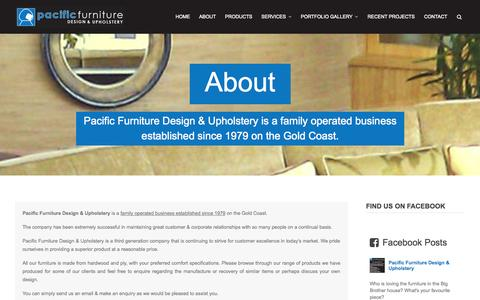 Screenshot of About Page pacificfurnituredesign.com.au - Pacific Furniture Design & Upholstery | Furniture Design | About Us  | Pacific Furniture Design & Upholstery - captured Oct. 1, 2014