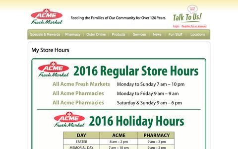 Screenshot of Hours Page acmestores.com - My Store Hours - Acme Fresh Market - captured Jan. 17, 2016