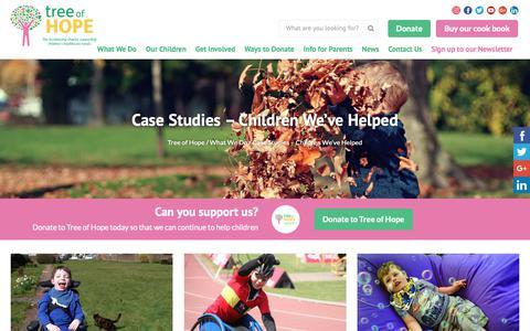 Screenshot of Case Studies Page treeofhope.org.uk - Case Studies – Children We've Helped - Tree of Hope - captured Oct. 20, 2018