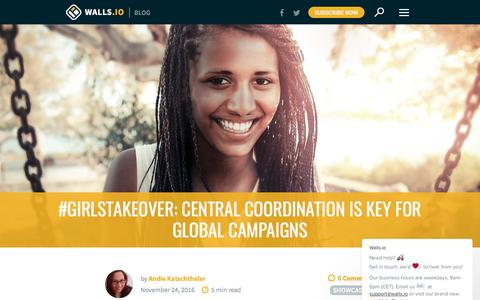 Screenshot of walls.io - Central Coordination Is Key for Global Campaigns | Walls.io Blog - captured March 8, 2017