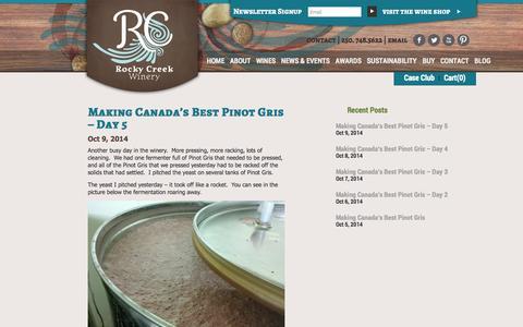 Screenshot of Blog rockycreekwinery.ca - Rocky Creek Winery | Mark's Blog | Making Canada's Best Pinot Gris  | Rocky Creek Winery - captured Oct. 9, 2014