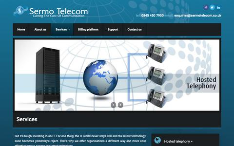Screenshot of Services Page sermotelecom.co.uk - Services | Sermo Telecom Ltd | VoIP | Internet Connectivity | Hosted Telephones - captured Oct. 20, 2018