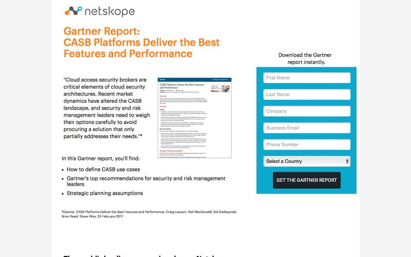 Netskope | Gartner Report: CASB Platforms Deliver the Best Features and Performance
