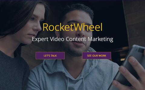 Screenshot of Home Page rocketwheel.com - RocketWheel Videos | Expert Video Content Marketing - captured Feb. 2, 2016
