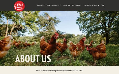 Screenshot of About Page vitalfarms.com - About Ethically Produced Food   Vital Farms Pasture Raised Eggs & Butter - captured Nov. 7, 2019