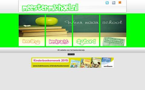 Screenshot of Home Page meestermichael.nl - Meestermichael.nl ... De site voor het basisonderwijs. Voor leerlingen, leerkrachten en het digibord - captured Oct. 12, 2015