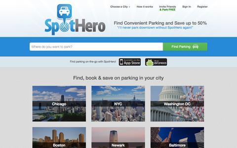 Screenshot of Home Page spothero.com - SpotHero | Parking App | Find Parking - Book & Save 50% - captured Sept. 17, 2014
