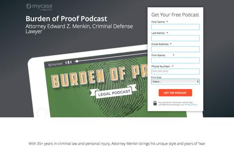 Screenshot of Landing Page mycase.com - Burden of Proof Podcast - Edward Z. Menkin :: MyCase Legal Resources - captured March 1, 2018