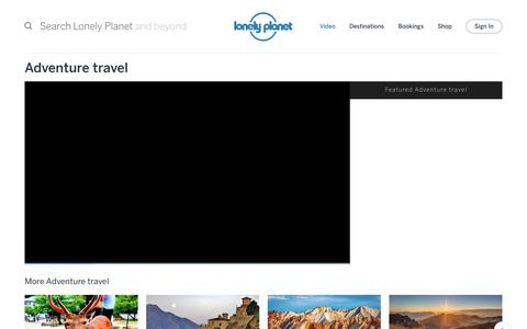 Adventure travel channel - Lonely Planet video