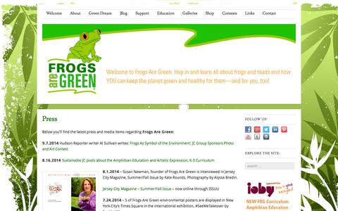Screenshot of Press Page frogsaregreen.org - Frogs Are Green press and interviews by Discovery's Planet Green, Hudson Reporter, TechVibe, Hoboken Now, Waterfront Journal, Examiner, spreading the awareness! | Frogs Are Green - captured Sept. 19, 2014