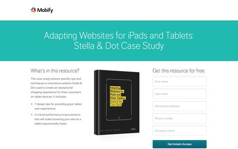 Screenshot of Landing Page mobify.com - Adapting Websites for iPads and Tablets: Stella & Dot Case Study - captured Oct. 27, 2014