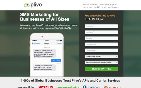 Screenshot of Landing Page plivo.com - SMS Marketing for Businesses of All Sizes - captured Aug. 15, 2016
