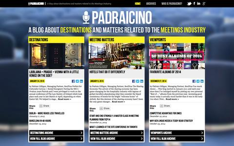 Screenshot of Home Page padraicino.com - padraicino - A blog about destinations and matters related to the Meetings Industry - captured Jan. 30, 2015