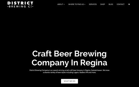 Screenshot of Home Page districtbrewing.ca - Craft Beer Brewing Company In Regina - captured Oct. 18, 2018