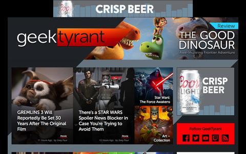 Screenshot of Home Page geektyrant.com - GeekTyrant – Geek Movie and Entertainment News - captured Nov. 28, 2015