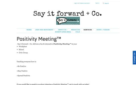 Screenshot of Services Page sayitforward.me - Positivity Meeting™ – Say it forward + Co. - captured Sept. 30, 2014