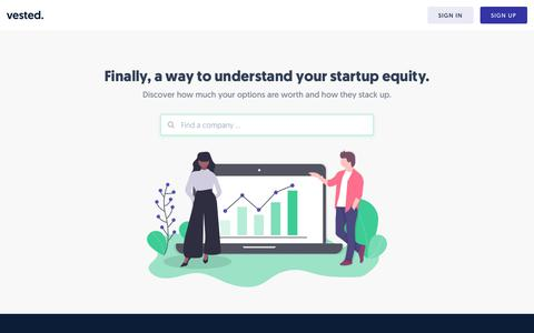 Screenshot of Home Page vested.co - Finally, a way to understand your startup equity. | Maximize your equity value | Vested - captured Oct. 10, 2019