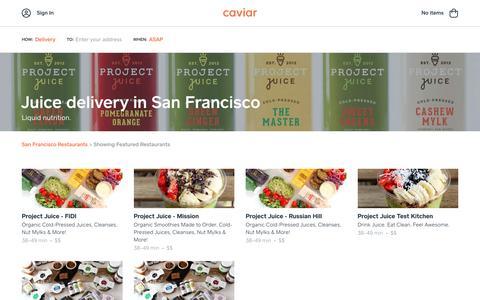 Juice delivery in San Francisco | Caviar