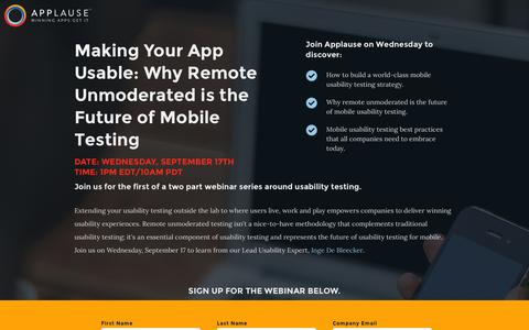 Screenshot of Landing Page applause.com - Webinar- Making Your App Usable: Why Remote Unmoderated is the Future of Mobile Testing - captured Aug. 12, 2016