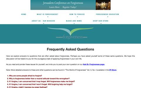 Screenshot of FAQ Page internationalforgiveness.com - Faqs: Forgiveness Institute - How to Forgive - Benefits of Forgiving   healing hearts, building peace Faqs - captured April 9, 2017