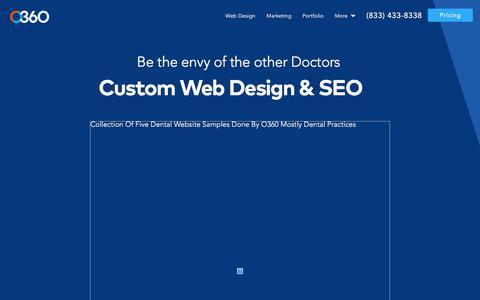 Screenshot of Services Page o360.com - Custom Website Design for Dentists and Physicians - captured Nov. 16, 2019