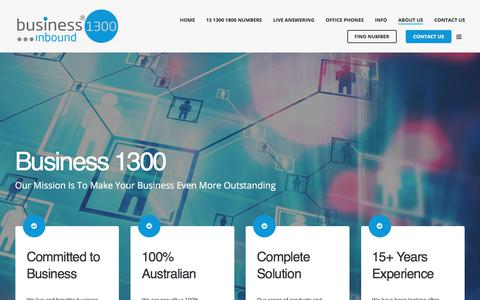 Screenshot of About Page business1300.com.au - Business 1300 | 1300 Numbers | 1800 Numbers | Live Answering Services - captured April 16, 2018