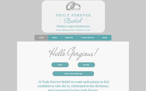 Screenshot of Home Page trulyforeverbridal.com - Truly Forever Bridal - Florida's Largest Bridal Store - captured Nov. 1, 2018