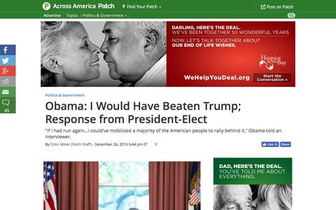 Screenshot of patch.com - Obama: I Would Have Beaten Trump; Response from President-Elect - Across America, US Patch - captured Dec. 27, 2016
