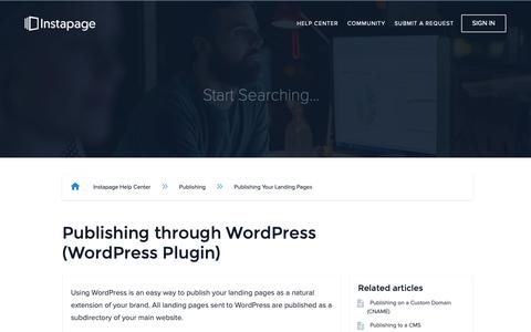 Screenshot of Support Page instapage.com - Publishing through WordPress (WordPress Plugin) – Instapage Help Center - captured Nov. 9, 2018
