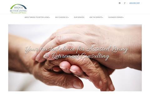 Screenshot of Home Page bridgetobetterliving.com - Home | Assisted Living Placement | Senior Care Consultants - captured Nov. 23, 2016